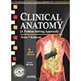 Clinical Anatomy (A Problem Solving Approach) with DVDROM