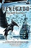 Renegado, Cordell Scotten, 8499674550