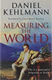 Front cover for the book Measuring the World by Daniel Kehlmann