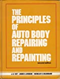 The Principles of Autobody Repairing and Repainting, A. Tait and A. G. Deroche, 0137056990