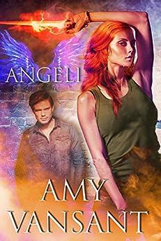 Angeli: The Pirate, the Angel & the Irishman by [Vansant, Amy]