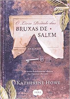 O livro perdido das bruxas de Salem - Livros na Amazon Brasil- 9788560280520