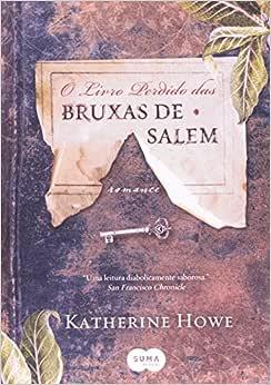 O livro perdido das bruxas de Salem - Livros na Amazon