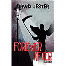 Forever After: A Dark Comedy