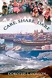 Care, Share, Dare, Dorothy Conlon, 1479268070