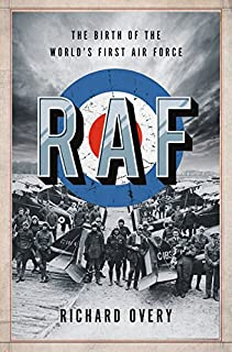 Book Cover: RAF: The Birth of the World's First Air Force