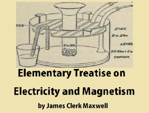 Download Elementary Treatise on Electricity and Magnetism