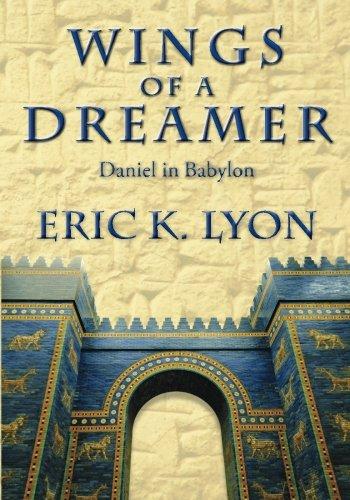 Wings of a Dreamer: Daniel in Babylon