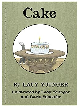Cake by [Younger, Lacy]