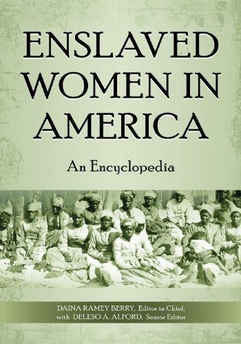 (Enslaved Women in America: An Encyclopedia)