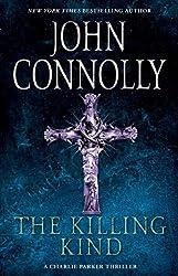 The Killing Kind: A Thriller (Charlie Parker Book 3)