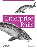 Enterprise Rails, Dan Chak, 0596515200