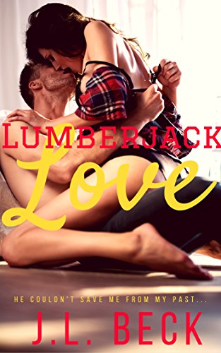 Lumberjack Love by [Beck, J.L.]