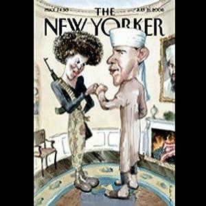 The New Yorker, July 21, 2008 (Benjamin Wallace-Wells, Jill Lepore, Hendrik Hertzberg) Periodical