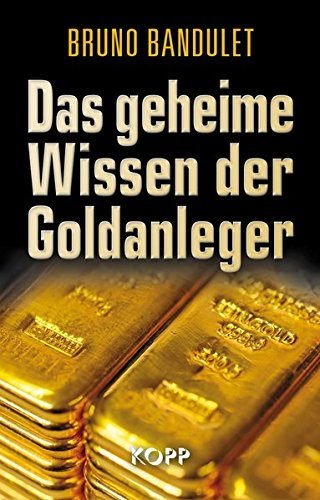 Das geheime Wissen der Goldanleger / Bild: Amazon.de