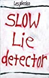 img - for Slow Lie Detector book / textbook / text book