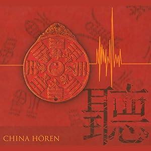 China hören Hörbuch