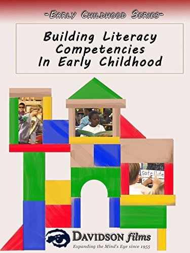 Building Literacy Competencies in Early Childhood (Physical And Cognitive Development In Early Childhood)