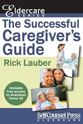 The Successful Caregiver's Guide (Eldercare Series)