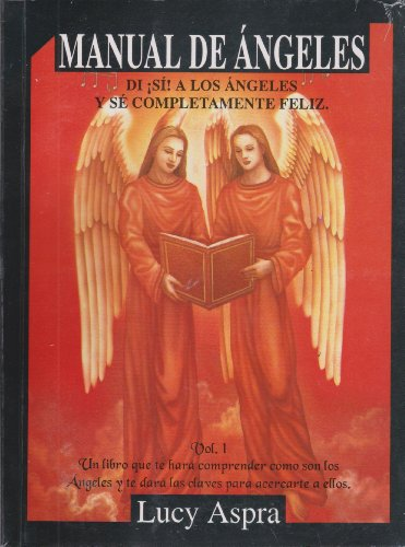 Manual de Angeles, Vol. 1 (Spanish Edition)