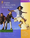 Fitness and Wellness Strategies w/HealthQuest Mandatory Pkg, Seiger, Lon H. and Kanipe, Debbie, 0072514523