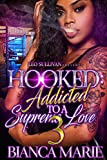 #6: Hooked 3: Addicted to A Supreme Love