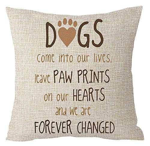 Dogs Come Into Our Lives Leave Paw Prints On Our Heart and We are Forever Changed Cotton Linen Throw Pillow Covers Cushion Cover Decorative Sofa Bedroom Living Room Square 18 Inches