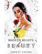 Broken Beasts of Beauty: A Dark, RH, PNR, Romance