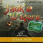 Jack's Wagers: A Jack O' Lantern Tale | Wirton Arvel