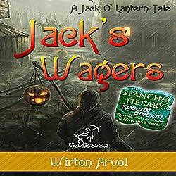 Jack's Wagers: A Jack O' Lantern Tale