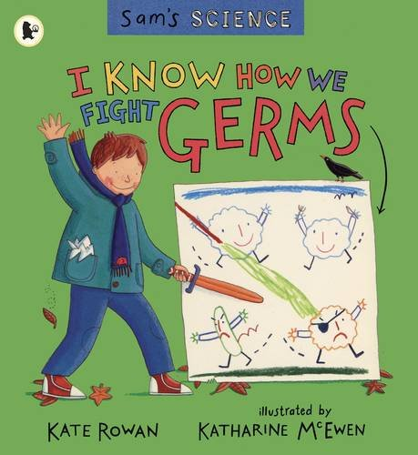 Read Online I Know How to Fight Germs (Sam's Science) pdf