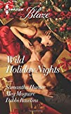 img - for Wild Holiday Nights: Holiday Rush\Playing Games\All Night Long (Harlequin Blaze) book / textbook / text book