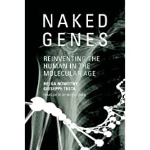 Naked Genes: Reinventing the Human in the Molecular Age