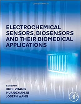 Book Electrochemical Sensors, Biosensors and their Biomedical Applications