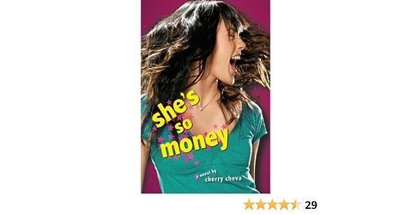 Amazon Com She S So Money 9780061288531 Cheva Cherry Books John is counting on you. amazon com she s so money