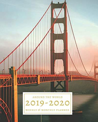 2019 - 2020: 16-Month Weekly and Monthly Planner/Calendar Sept 2019-Dec 2020 Golden Gate Bridge California Travel San Francisco