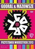 Gooral & Mazowsze - Przystanek Woodstock 2013 (DVD)
