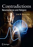 img - for Contradictions: Neuroscience and Religion (Springer Praxis Books) book / textbook / text book