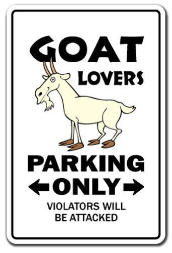 goat-lovers-parking-sign-gag-novelty-gift-funny-billy-farm-dairy-farmer-4h