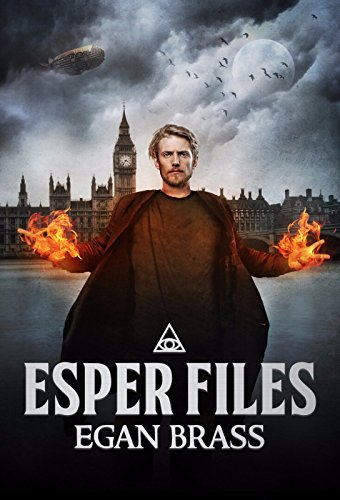 Esper Files: A Steampunk Superhero Series (Steampunk Superheroes)