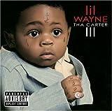 Lil Wayne – Tha Carter III