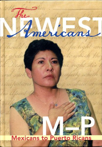 Read Online The Newest Americans: M-P, Mexicans to Puerto Ricans PDF