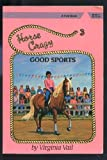 img - for Good Sports (Horse Crazy Series) book / textbook / text book