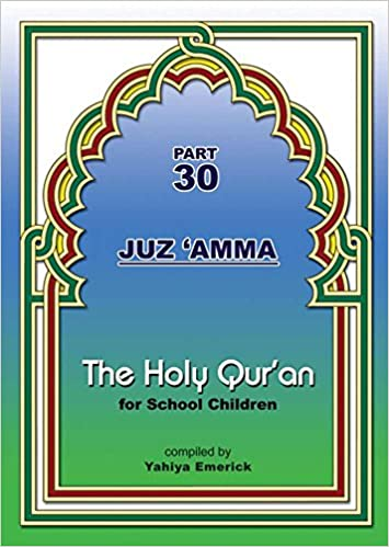 Buy The Holy Qur'an for School Children: Juz 'Amma - Part 30