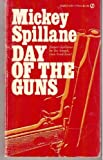 Day of the Guns, Mickey Spillane, 0451136381