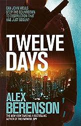 Twelve Days (John Wells Book 9)