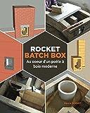 Rocket batch box: Au coeur d'un poêle à bois moderne
