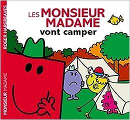 Les Monsieur Madame Vont Camper Amazon Fr Roger Hargreaves