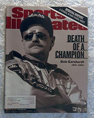 - In memorium - Death of a Champion - Tribute to Dale Earnhardt - Sports Illustrated - February 26, 2001 - Auto Racing, NASCAR - SI
