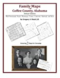 Family Maps of Coffee County, Alabama, Deluxe Edition